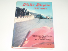 Mille Miglia 1927 - 1957 . The Fabulous Story Of The Great Road Race ( Lurani 1981)